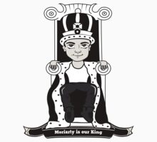 Moriarty is our King (Black and White Version) by lemontee