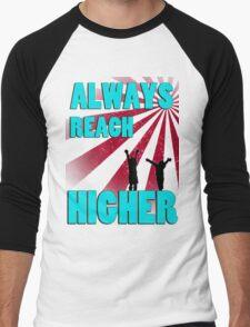 Always Reach Higher Men's Baseball ¾ T-Shirt