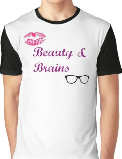 Beauty & Brains Graphic T-Shirt