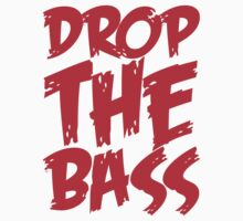 Drop The Bass (Red) T-Shirt