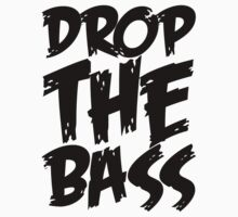 Drop The Bass (Black) Kids Tee