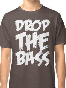 Drop The Bass (White) Classic T-Shirt