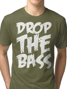 Drop The Bass (White) Tri-blend T-Shirt