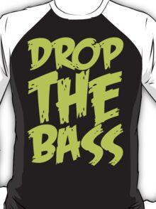 Drop The Bass (Light Neon) T-Shirt