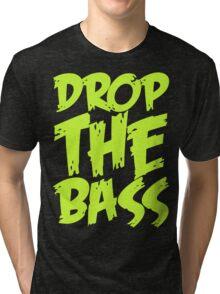 Drop The Bass (Light Neon) Tri-blend T-Shirt