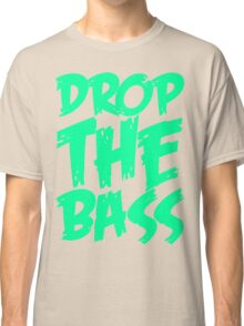 Drop The Bass (Black) Classic T-Shirt