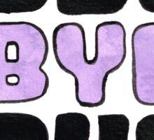 Bye Bye Bye Sticker