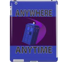 The TARDIS, Anywhere, Anytime iPad Case/Skin