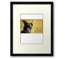 Dogfucius say: Story with happy ending is uplifting tail. Framed Print