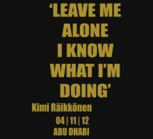 Kimi Raikkonen - I Know What I'm Doing