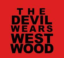 The Devil Wears Westwood Unisex T-Shirt