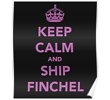 Keep Calm And Ship Finchel Poster