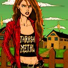 Southern Thrash Metal Chick by MetalheadMerch