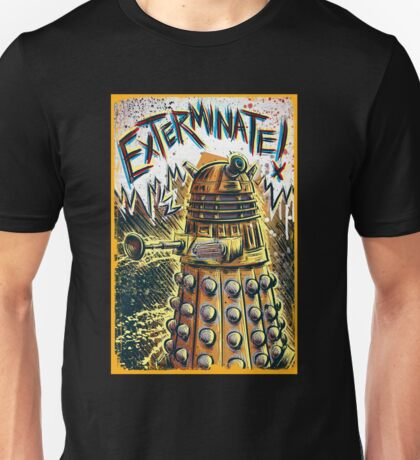 Dalek Dr Who art the Doctor Who BBC davros tardis the doctor david tennant exterminate matt smith british gridlock stolen earth sci fi christmas joe badon Unisex T-Shirt
