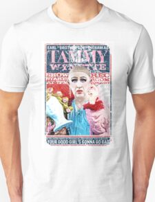 Sordid Lives Earl Brother Boy Ingram as Tammy Wynette Unisex T-Shirt