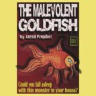 The Malevolent Goldfish - Book Cover by perilpress