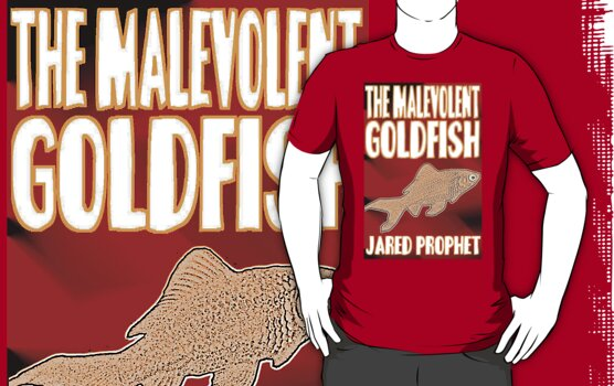 The Malevolent Goldfish - Cover by perilpress
