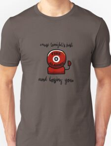Fire Alarms And Losing You T-Shirt