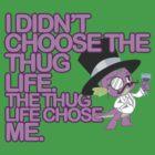 Spike - Thug Life by Strangetalk