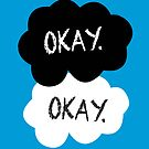 Maybe &#x27;Okay&#x27; Will Be Like Our &#x27;Always&#x27; by fangirlshirts