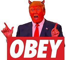 Donald Trump - Obey by TexasBarFight