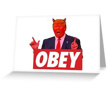 Donald Trump - Obey Greeting Card