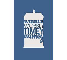 Wibbly Wobbly Timey Wimey...Stuff Photographic Print
