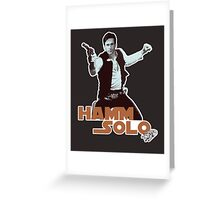 Hamm Solo Greeting Card