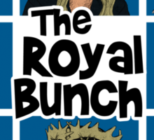 The Royal Bunch Sticker