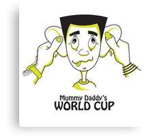 Mummy Daddy's World cup Canvas Print