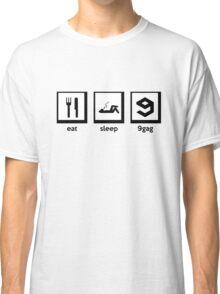 eat, sleep, 9gag Classic T-Shirt
