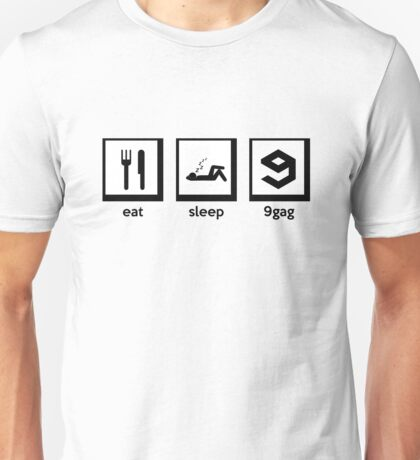 eat, sleep, 9gag Unisex T-Shirt