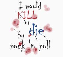 Kill or Die   by david michael  schmidt