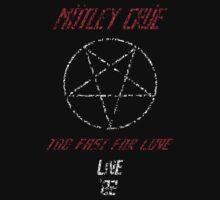 Motley Crue - Too Fast for love '82 (aged look) by Space Cadet