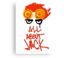 ALL ABOUT JACK Canvas Print