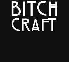 Bitch Craft Unisex T-Shirt
