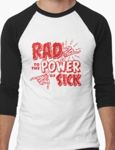 Rad to the Power of Sick- red Men's Baseball ¾ T-Shirt
