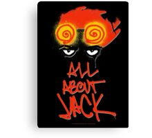 ALL ABOUT JACK--BLACK Canvas Print