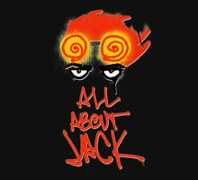 ALL ABOUT JACK-BLACK Unisex T-Shirt