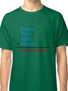 Surname Blues - Brown, Davis, Miller & Wilson Classic T-Shirt