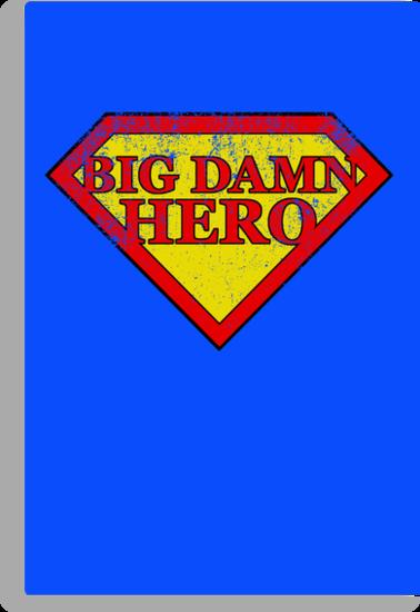 Big Damn Hero - Distressed  by perdita00