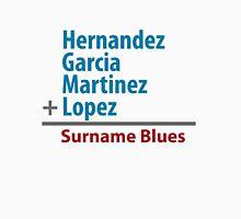 Surname Blues - Hernandez, Garcia, Martinez, Lopez Unisex T-Shirt