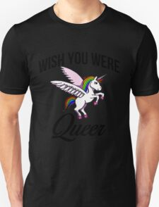 Wish you were queer  Unisex T-Shirt