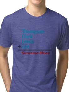 Surname Blues - Thompson, Clark, Lewis, Lee Tri-blend T-Shirt