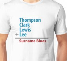 Surname Blues - Thompson, Clark, Lewis, Lee Unisex T-Shirt