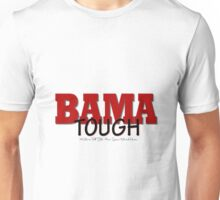 BAMA Tough Unisex T-Shirt