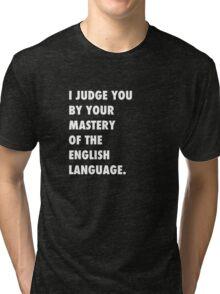 English Language Tri-blend T-Shirt