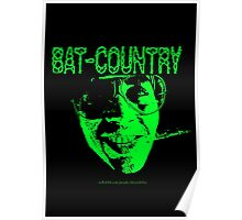 Bat Country MonoTone Poster