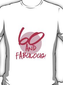 Fabulous 60th Birthday T-Shirt