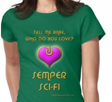 Semper Sci-Fi! Womens Fitted T-Shirt